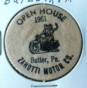 1961 BUTLER PENNSYLVANIA ZANOTTI MOTOR CO OPEN HOUSE WOODEN NICKEL