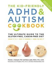 The Kid-Friendly ADHD & Autism Cookbook, Updated and Revised: The Ultimate Guide