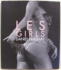 Les Girls: Photographies Daniel Frasnay     Cabaret Lido Photographs +