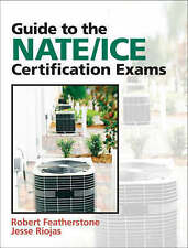 USED (GD) Guide to NATE/ICE Certification Exams (3rd Edition) by Robert Feathers