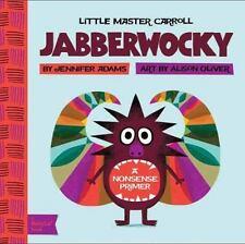 Jabberwocky: A BabyLit(R) Nonsense Primer (BabyLit Books)