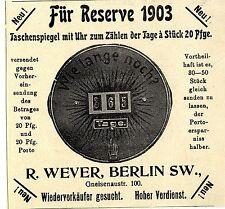 Für Reserve R. Wever Berlin SW. Taschenspiegel mit Uhr Klassische Annonce 1903