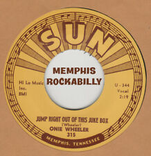 ROCKABILLY REPRO: SUN 315– ONIE WHEELER– JUMP RIGHT OUT OF THIS JUKEBOX/  TELL '