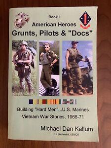 Grunts, Pilots & Docs: American Heroes Book 1 - US Marines in Vietnam