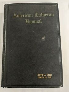 American Lutheran Hymnal Copyright 1930 Printed in the USA personal edition 1951