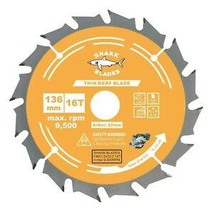 Circular saw Blade Thin Kerf 136mm x 20 x 16T For Cordless Saws, Fast wood cuts