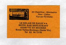 """VIC-en-BIGORRE (65) HOTEL RESTAURANT """"LE RELAIS de BALOC"""" CARTE de VISITE"""