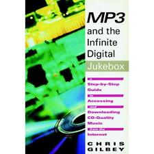 MP3 and the Infinite Digital Jukebox: A Step-by-Step Gu - Paperback NEW Chris Gi