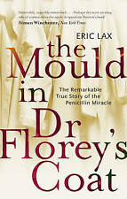 Mould in Dr. Florey's Coat-ExLibrary