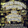 Vocal Dance Mash Up Mix The Bootleg Remixes CD NEW 2018 DJ DANCE CLUB MASHED
