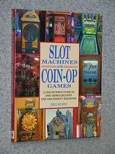 SLOT MACHINES & COIN-OP GAMES collector guide to one-armed bandits slot flipper