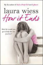 How it Ends by Laura Wiess (Paperback, 2009)