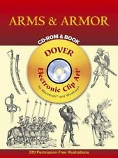 Dover Electronic Clip Art: Arms and Armor by Dover Publications Inc. Staff...