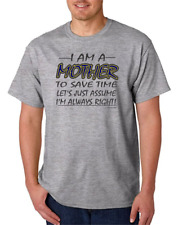 I Am A Mother Assume I'm Always Right Save Time HoneVille Unisex T-shirt