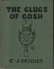 C.J. DENNIS THE GLUGS OF GOSH HC