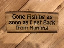 Laser Engraved Tree Log Slice Gone Fishing Hunting Man Cave Sign Wood Decor