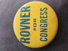 New listing Rovner For Congress Pin