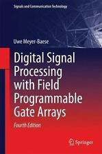 Digital Signal Processing with Field Programmable Gate Arrays: By Meyer-Baese...