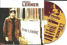 CD CARTONNE CARDSLEEVE COLLECTOR 10 TITRES FRÉDÉRIC LERNER ETRE LIBRE 2003 TBE