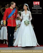 LIFE The Royal Wedding of Prince William and Kate Middleton: Expanded,-ExLibrary
