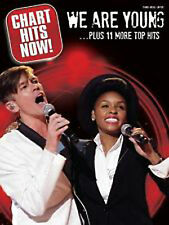 Chart Hits Now! We are Young 11 More Top Hits Piano Voice Guitar Music Book B45