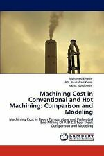 Machining Cost in Conventional and Hot Machining: Comparison and Modeling: Machi