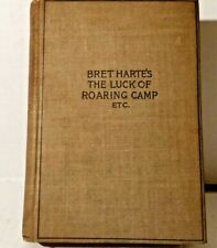 Vintage Bret Harte's 1898 Luck of roaring camp & other sketches College Edition