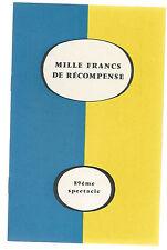 Programme La Comédie de l'Est - 15e Saison- Mille Francs de Récompense Hugo