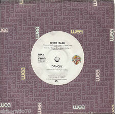 CHRIS ISAAK Dancin' / Unhappiness 45