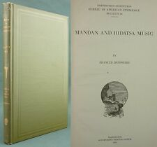 DENSMORE - MANDAN AND HIDATSA MUSIC - AMERICAN ETHNOLOGY INDIAN TRIBES