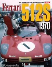 Ferrari 512S 1970 (Joe Honda Sportscar Spectacles by HIRO No.5)Mook