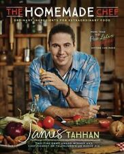 The Homemade Chef : Ordinary Ingredients for Extraordinary Food by James...