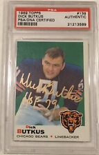 """1969 Topps Autograph DICK BUTKUS Signed Bears Gold Ink AUTO PSA/DNA """"HOF 79"""""""
