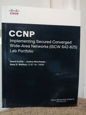 CCNP Implementing Secured Converged Wide-Area Networks (ISCW 642-825) Lab...