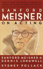 Sanford Meisner on Acting, Longwell, Dennis | Paperback Book | Good | 9780394750
