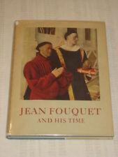 Paul Wescher JEAN FOUQUET AND HIS TIME 1947 HC DJ