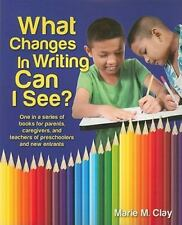 What Changes in Writing Can I See? by Marie M. Clay (2010, Paperback)