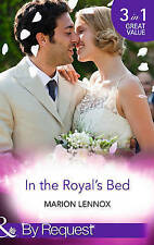 Lennox, Marion, In the Royal's Bed: Wanted: Royal Wife and Mother (By Royal Appo