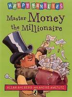 Master Money the Millionaire (Happy Families) by Allan Ahlberg, Good Used Book (