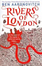 Rivers of London : The First Rivers of London Novel, Paperback by Aaronovitch...