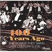 100 Years Ago: Songs They Sang Last Century's Eve, Various Artists, Very Good So