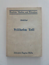 FRIEDRICH VON SCHILLER Wilhelm Tell TEXTE EN ALLEMAND AVEC NOTES EN FRANCAIS