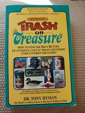 Hyman's Trash or Treasure, By Dr. Tony Hyman