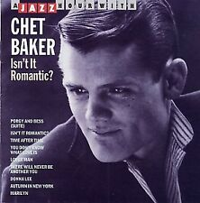 Chet Baker - Isn't it romantic ? - CD -