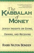 The Kabbalah of Money: Jewish Insights on Giving, Owning, and Receiving (Paperba