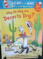 Why Oh Why are Deserts Dry?  by Dr. Seuss PB 2011 1st ed.,