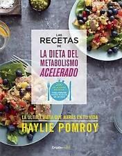 NEW Las recetas de la dieta del metabolismo acelerado (Spanish Edition)