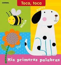 Toca Toca: Mis Primeras Palabras by Ruth Redford (2014, Board Book)