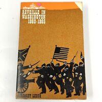 Vtg 1962 REVEILLE IN WASHINGTON 1860-1865 Margaret Leech POLITICS CIVIL WAR
