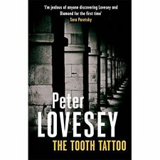 The Tooth Tattoo: 13 (Peter Diamond Mystery), By Lovesey, Peter,in Used but Good